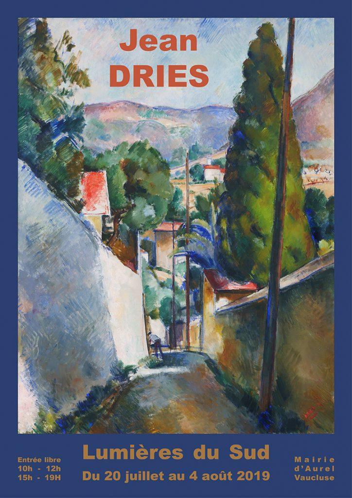 Affiche exposition Jean Dries Aurel Juillet 2019